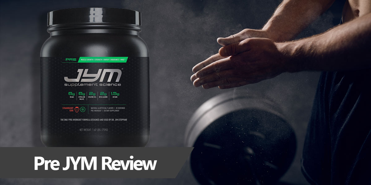 In-depth review of the Pre JYM preworkout
